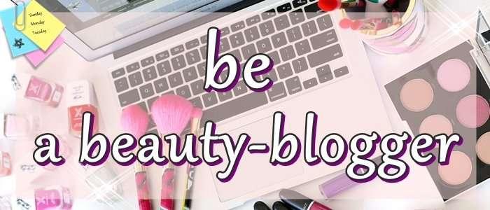 Be a Beauty Blogger