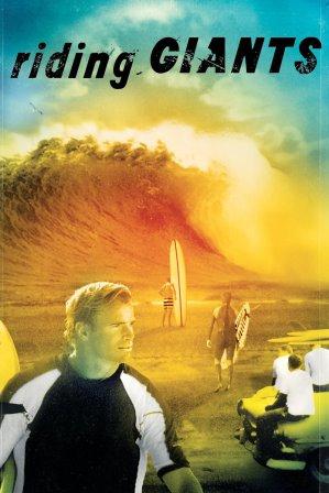 «Верхом на великанах» («Riding Giants»), 2004