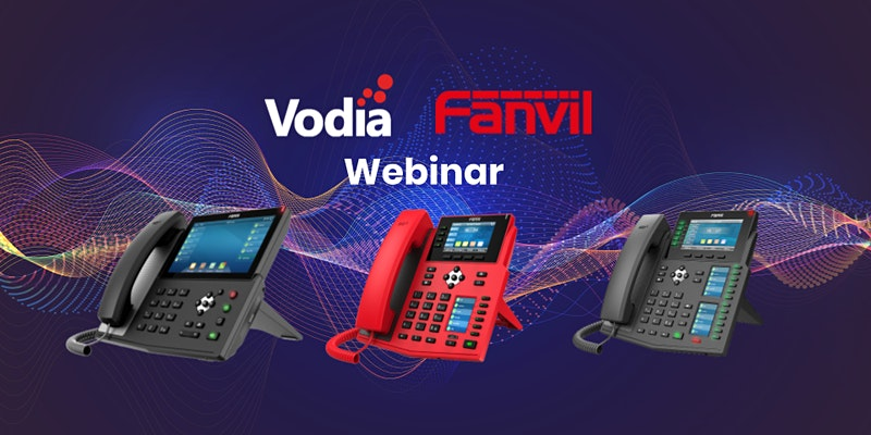 Vodia and Fanvil