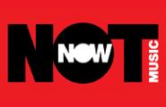 Not Now Music