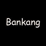 Bankang