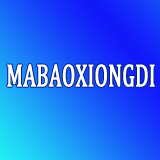 MABAOXIONGDI