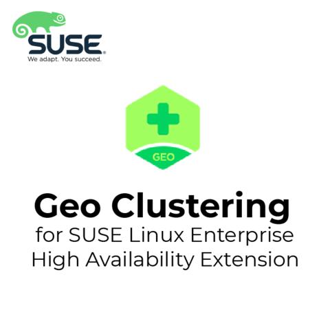 Купить лицензию Geo Clustering for SUSE Linux Enterprise High Availability Extension