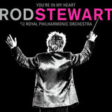 Rod Stewart With The Royal Philharmonic Orchestra / You're In My Heart (2LP)