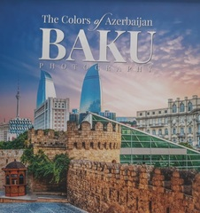 The Colors of Azerbaijan Baku