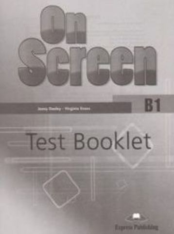On Screen B1 Test Booklet (REVISED) - контрольные задания