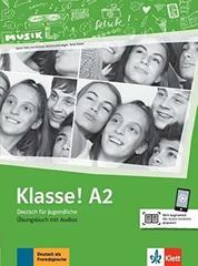 Klasse! A2 Uebungsbuch mit Audios