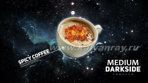 Darkside Medium Spicy Coffee