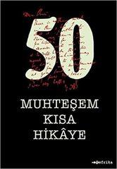 50 Muhtesem Kisa Hikaye