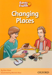 Family and Friends 4: Readers: Changing Places