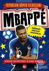 Mbappe - Futbolun Süper Yıldızları