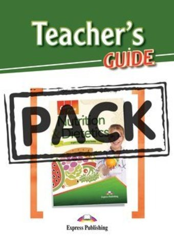 Nutrition & Dietetics - Teacher's Pack (with Teacher's Guide)
