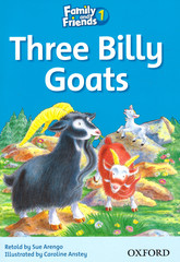 Family and Friends 1: Readers Three Billy Goats