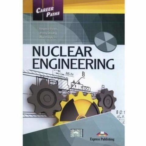 Career Paths - Nuclear Engineering Student's Book with DigiBooks Application (Includes Audio & Video)