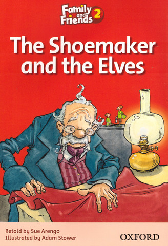 Family and Friends 2: Readers: The Shoemaker and the Elves