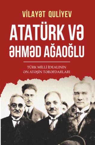Atatürk və Əhməd Ağaoğlu