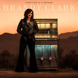 Brandy Clark / Your Life Is A Record (LP)