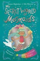 My Secret World of Mermaids : lockable story and activity book