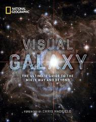 Visual Galaxy : The Ultimate Guide to the Milky Way and Beyond