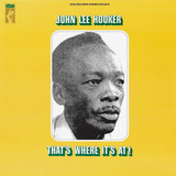 John Lee Hooker ‎/ That's Where It's At! (LP)