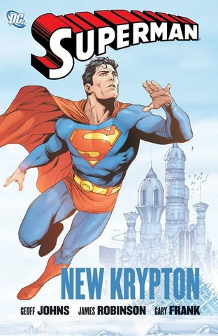 Superman: New Krypton Vol.1
