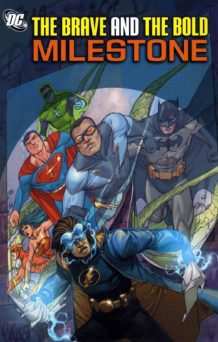 The Brave and the Bold: Milestone TPB