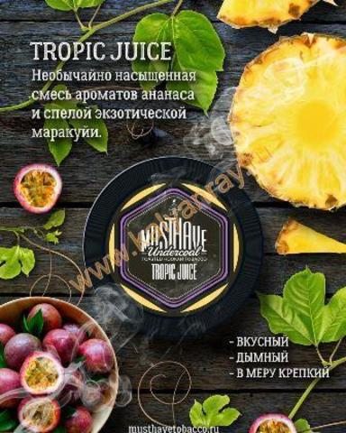 MustHave Tropic Juice