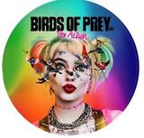 Soundtrack / Birds Of Prey - The Album (Picture Disc)(LP)