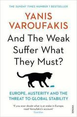 And the Weak Suffer What They Must? : Europe, Austerity and the Threat to Global Stability