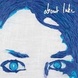 About Luke / About Luke (CD)