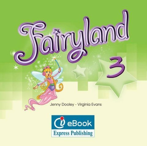 fairyland 3 ie-book (Электронное приложение - интерактив, совместимо с Starlight 3)