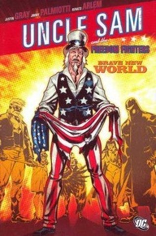 Uncle Sam and the Freedom Fighters: Brave New World