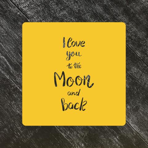 Трафарет любовь №7 Я люблю тебя как до Луны и обратно