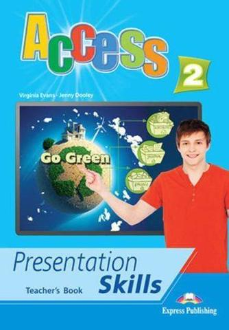 Access 2. Presentation skills. Teacher's book. Книга для учителя