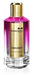 Mancera ROSES GREEDY