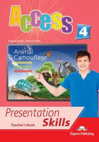 Access 4. Presentation skills. Teacher's book. Книга для учителя