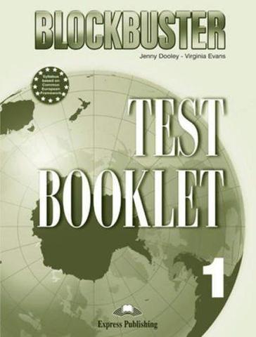 Blockbuster 1. Test Booklet. Beginner. Сборник тестовых заданий и упражнений