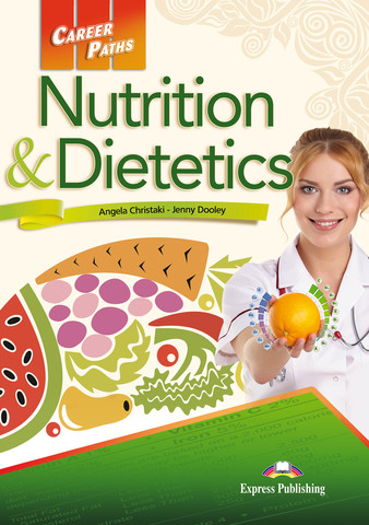 Nutrition & Dietetics Student's Book with DigiBooks Application (Includes Audio & Video)