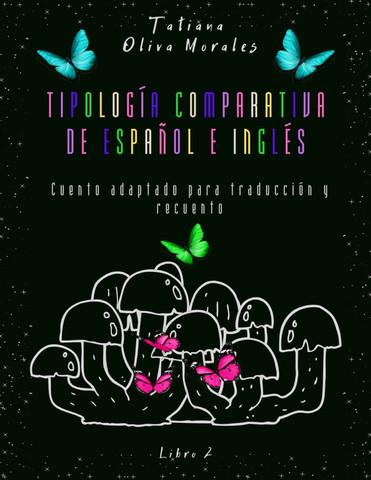 Tipología comparativa de español e inglés. Cuento adaptado para traducción y recuento. Libro 2