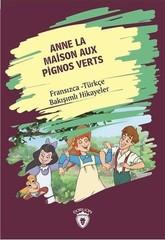 Anne La Maison Aux Pignos Verts-Fransızca Türkçe