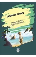 Robinson Crusoe-İtalyanca Türkçe Bakışımlı Hikayeler
