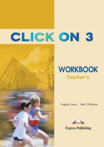 Click On 3. Workbook. (Teacher's - overprinted). Pre-Intermediate. Книга для учителя к рабочей тетради