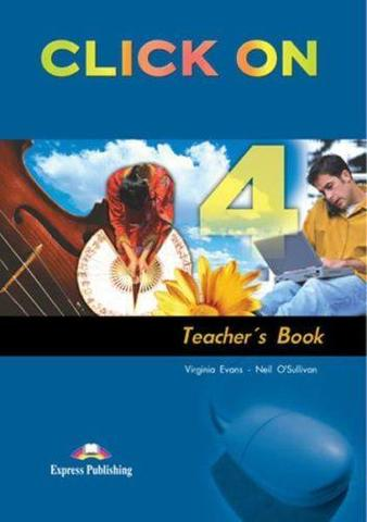 Click On 4. Teacher's Book. (interleaved). Intermediate. (New). Книга для учителя