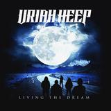 Uriah Heep / Living The Dream (Limited Edition)(RU)(CD)