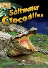Saltwater Crocodiles Уровень В1 (7-9 класс). Книга для чтения с доступом к электронному приложению