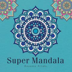 Böyüklər üçün boyama - Super Mandala