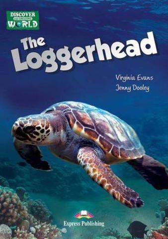 The Loggerhead. Reader. Книга для чтения.