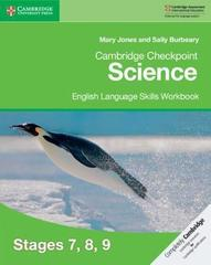 Cambridge Checkpoint Science English Language Skills Workbook Stages 7, 8, 9