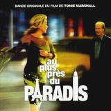 Soundtrack / Au Plus Pres Du Paradis (CD)