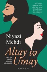 Altay və Umay (heç də bayağı olmayan melodram)